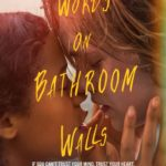 "NEW TRAILER FOR ""WORDS ON BATHROOM WALLS"""