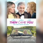 """""""THEN CAME YOU"""" – a Heart-felt Story about Love Lost and Love Found"""