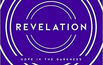 "Scotty Smith's ""Revelation: Hope in the Darkness"" is an insightful bible study"