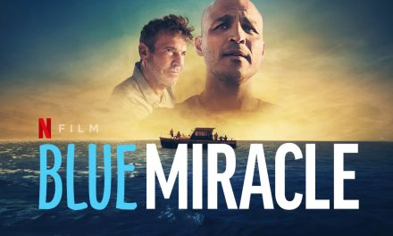 """inspiring """"blue miracle"""" coming to netflix on May 27"""